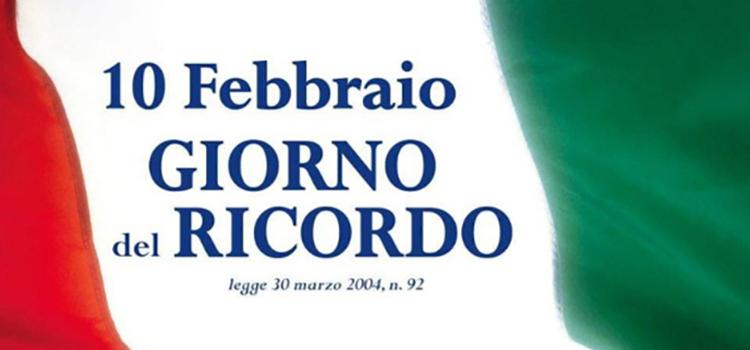 10 FEBBRAIO – IL GIORNO DEL RICORDO