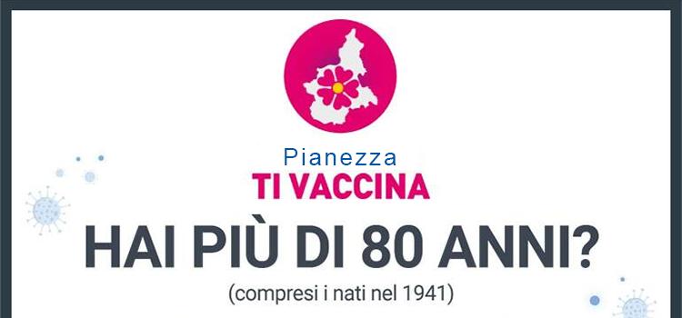 Per i nostri cittadini over 80 sarà possibile vaccinarsi a Pianezza